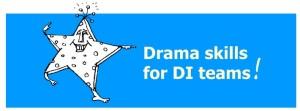 Drama skills for DI teams!
